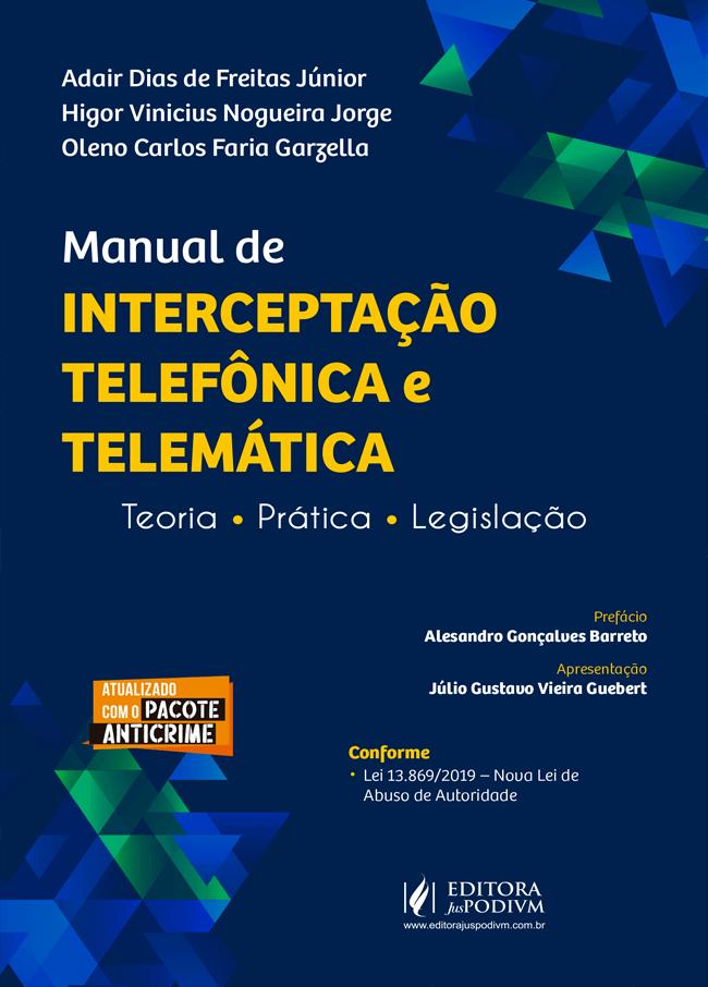 manual-de-interceptacao-telefonica-e-telematica-teoria-e-pratica-2020-c53e