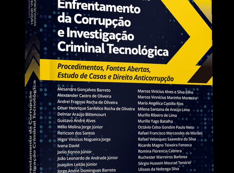 Lançado obra inédita sobre utilização da tecnologia na prevenção e enfrentamento da corrupção