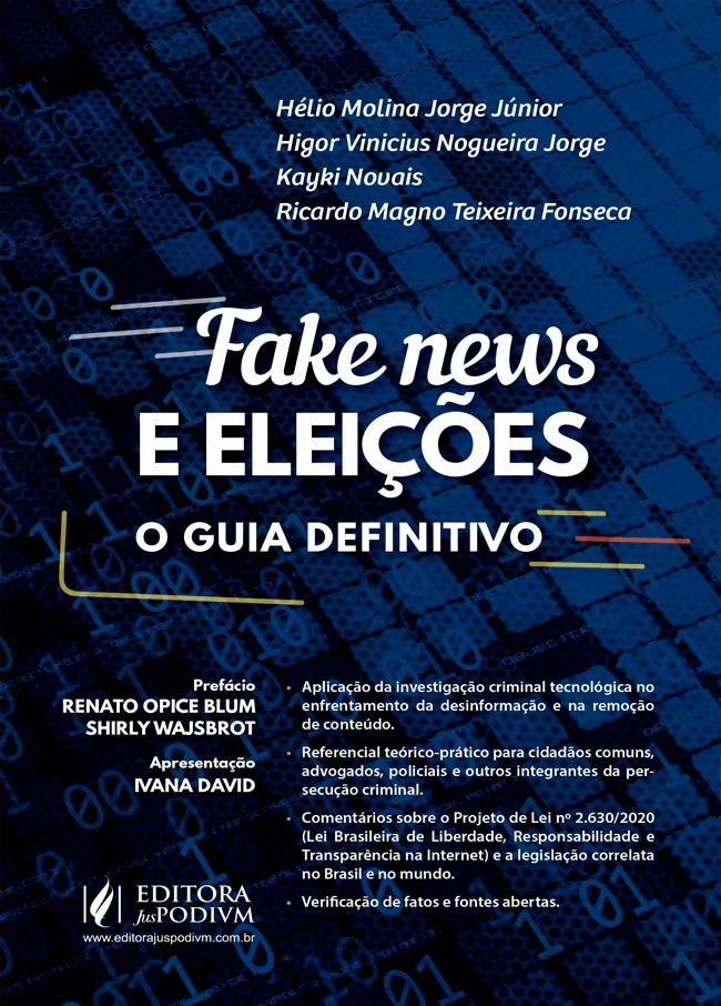 Amostra do livro Fake News e Eleições - O Guia Definitivo